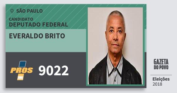 Santinho Everaldo Brito 9022 (PROS) Deputado Federal | São Paulo | Eleições 2018