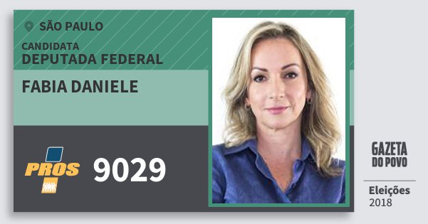 Santinho Fabia Daniele 9029 (PROS) Deputada Federal | São Paulo | Eleições 2018