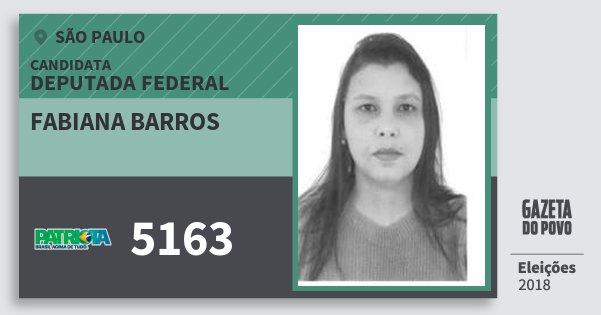 Santinho Fabiana Barros 5163 (PATRI) Deputada Federal | São Paulo | Eleições 2018