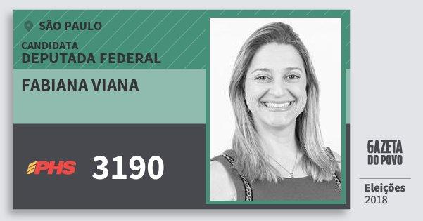 Santinho Fabiana Viana 3190 (PHS) Deputada Federal | São Paulo | Eleições 2018