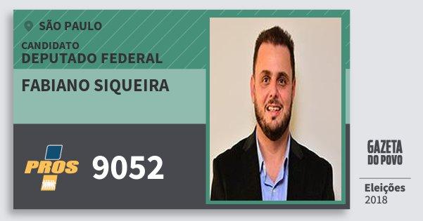 Santinho Fabiano Siqueira 9052 (PROS) Deputado Federal | São Paulo | Eleições 2018
