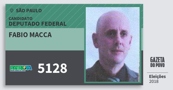Santinho Fabio Macca 5128 (PATRI) Deputado Federal | São Paulo | Eleições 2018