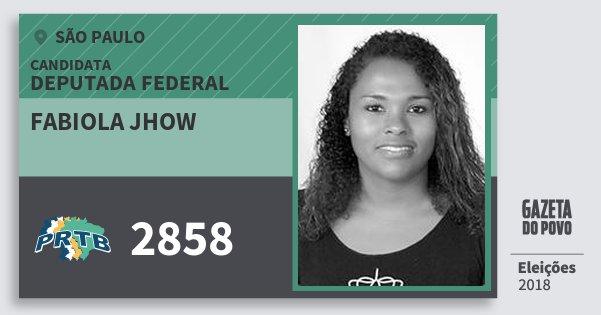 Santinho Fabiola Jhow 2858 (PRTB) Deputada Federal | São Paulo | Eleições 2018