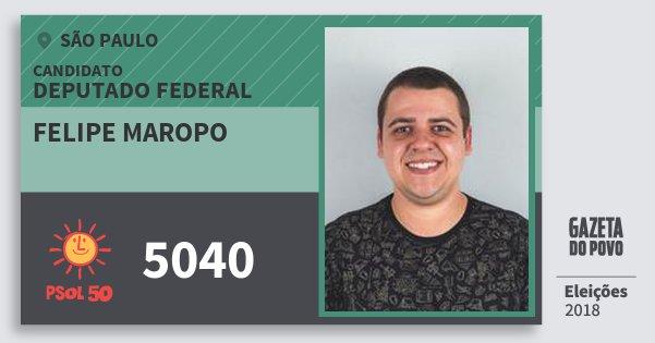 Santinho Felipe Maropo 5040 (PSOL) Deputado Federal | São Paulo | Eleições 2018