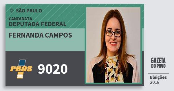 Santinho Fernanda Campos 9020 (PROS) Deputada Federal | São Paulo | Eleições 2018