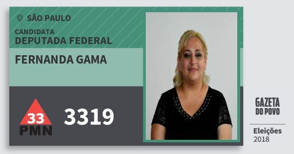Santinho Fernanda Gama 3319 (PMN) Deputada Federal | São Paulo | Eleições 2018