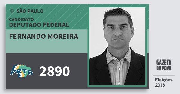 Santinho Fernando Moreira 2890 (PRTB) Deputado Federal | São Paulo | Eleições 2018