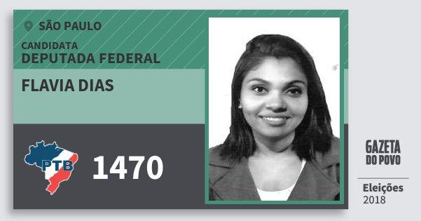 Santinho Flavia Dias 1470 (PTB) Deputada Federal | São Paulo | Eleições 2018