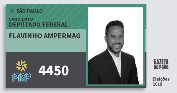 Santinho Flavinho Ampermag 4450 (PRP) Deputado Federal | São Paulo | Eleições 2018