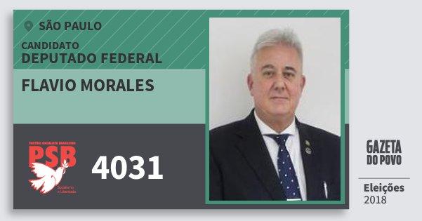 Santinho Flavio Morales 4031 (PSB) Deputado Federal | São Paulo | Eleições 2018
