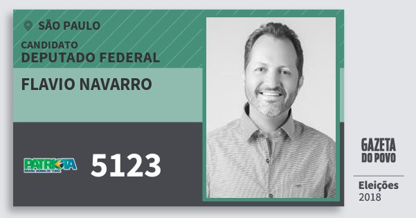 Santinho Flavio Navarro 5123 (PATRI) Deputado Federal | São Paulo | Eleições 2018