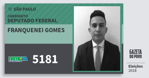 Santinho Franquenei Gomes 5181 (PATRI) Deputado Federal | São Paulo | Eleições 2018