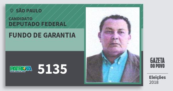 Santinho Fundo de Garantia 5135 (PATRI) Deputado Federal | São Paulo | Eleições 2018