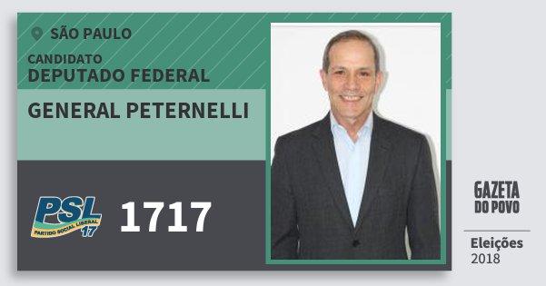 Santinho General Peternelli 1717 (PSL) Deputado Federal | São Paulo | Eleições 2018