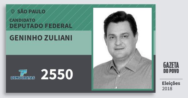 Santinho Geninho Zuliani 2550 (DEM) Deputado Federal | São Paulo | Eleições 2018