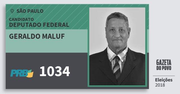 Santinho Geraldo Maluf 1034 (PRB) Deputado Federal | São Paulo | Eleições 2018