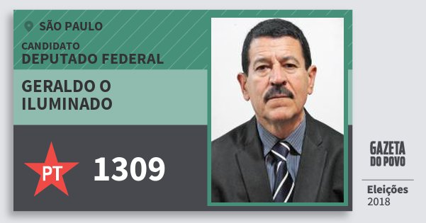 Santinho Geraldo O Iluminado 1309 (PT) Deputado Federal   São Paulo   Eleições 2018