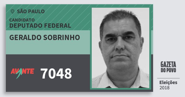 Santinho Geraldo Sobrinho 7048 (AVANTE) Deputado Federal | São Paulo | Eleições 2018