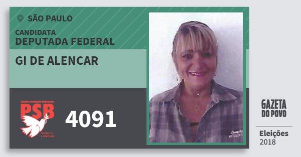 Santinho Gi de Alencar 4091 (PSB) Deputada Federal | São Paulo | Eleições 2018