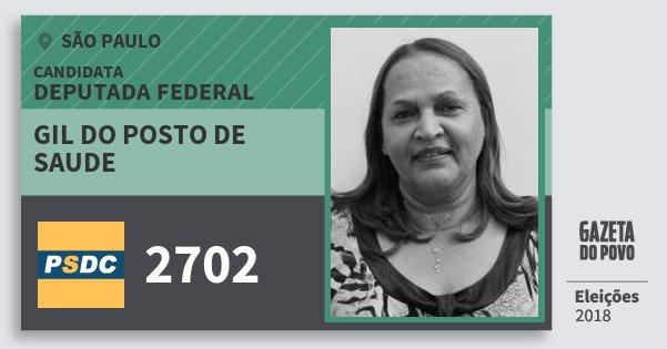 Santinho Gil do Posto de Saude 2702 (DC) Deputada Federal | São Paulo | Eleições 2018