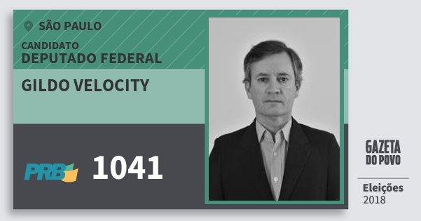 Santinho Gildo Velocity 1041 (PRB) Deputado Federal | São Paulo | Eleições 2018