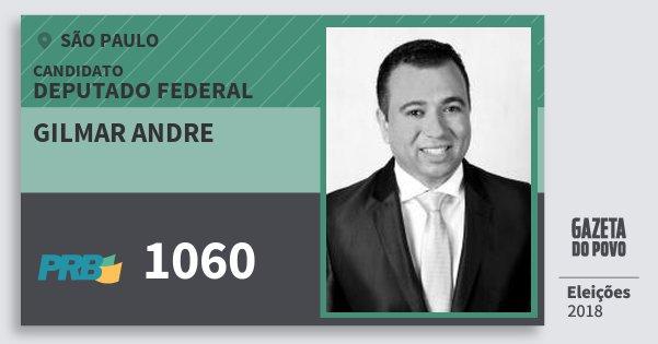 Santinho Gilmar Andre 1060 (PRB) Deputado Federal | São Paulo | Eleições 2018