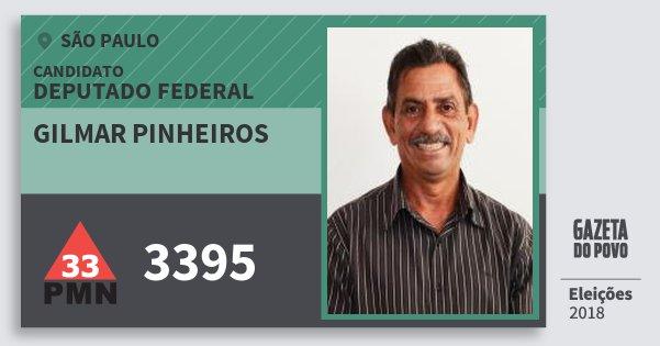 Santinho Gilmar Pinheiros 3395 (PMN) Deputado Federal | São Paulo | Eleições 2018
