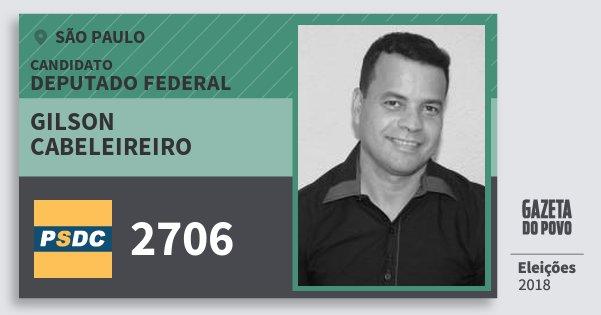 Santinho Gilson Cabeleireiro 2706 (DC) Deputado Federal | São Paulo | Eleições 2018
