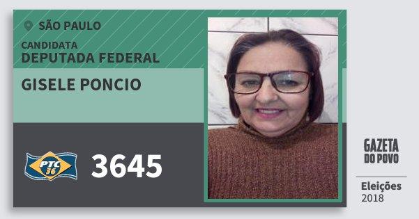 Santinho Gisele Poncio 3645 (PTC) Deputada Federal | São Paulo | Eleições 2018