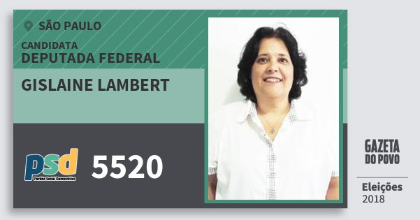 Santinho Gislaine Lambert 5520 (PSD) Deputada Federal | São Paulo | Eleições 2018