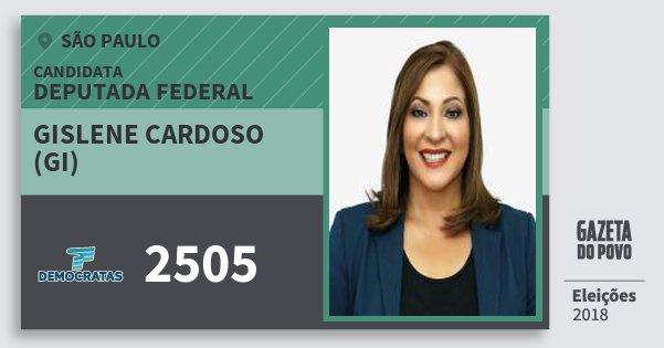Santinho Gislene Cardoso (Gi) 2505 (DEM) Deputada Federal | São Paulo | Eleições 2018