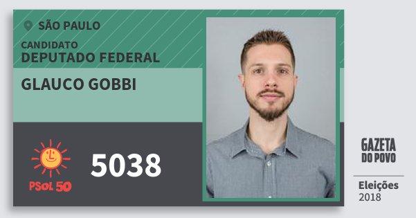 Santinho Glauco Gobbi 5038 (PSOL) Deputado Federal | São Paulo | Eleições 2018