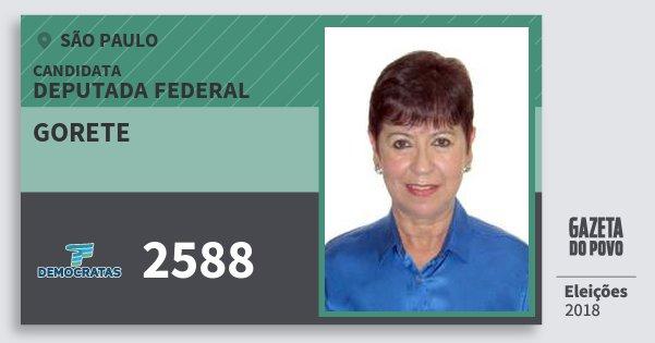 Santinho Gorete 2588 (DEM) Deputada Federal | São Paulo | Eleições 2018