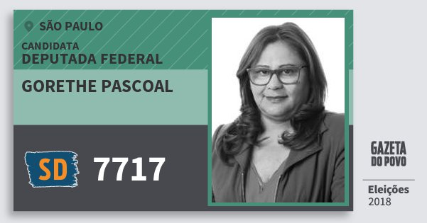 Santinho Gorethe Pascoal 7717 (SOLIDARIEDADE) Deputada Federal | São Paulo | Eleições 2018