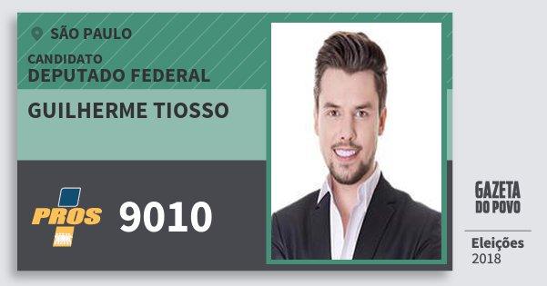 Santinho Guilherme Tiosso 9010 (PROS) Deputado Federal | São Paulo | Eleições 2018
