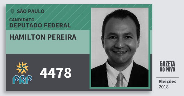 Santinho Hamilton Pereira 4478 (PRP) Deputado Federal | São Paulo | Eleições 2018