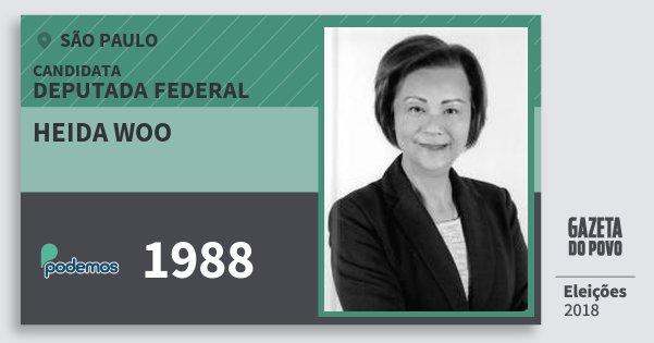 Santinho Heida Woo 1988 (PODE) Deputada Federal | São Paulo | Eleições 2018