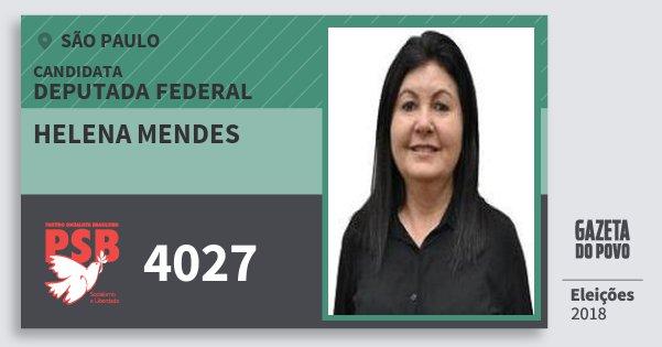 Santinho Helena Mendes 4027 (PSB) Deputada Federal   São Paulo   Eleições 2018