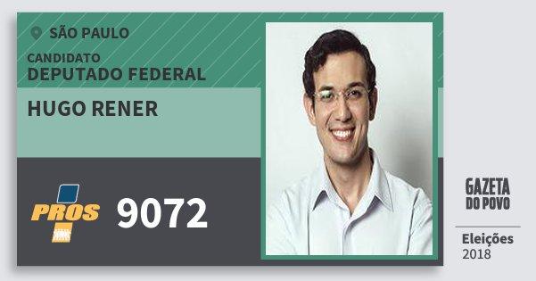 Santinho Hugo Rener 9072 (PROS) Deputado Federal | São Paulo | Eleições 2018