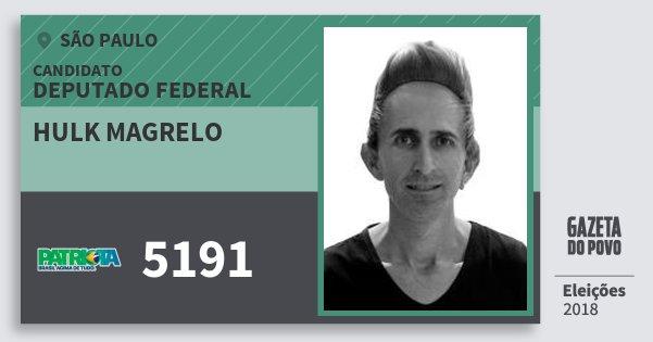 Santinho Hulk Magrelo 5191 (PATRI) Deputado Federal | São Paulo | Eleições 2018