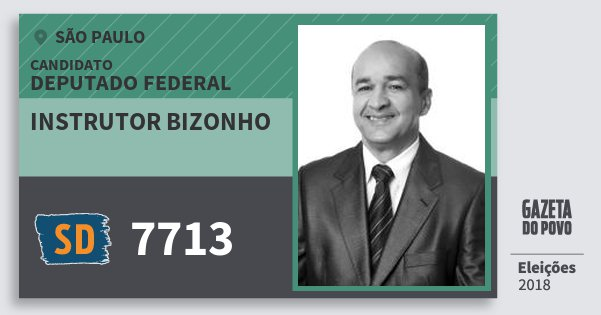 Santinho Instrutor Bizonho 7713 (SOLIDARIEDADE) Deputado Federal | São Paulo | Eleições 2018