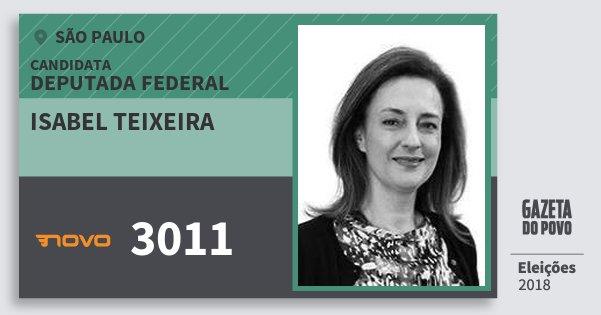Santinho Isabel Teixeira 3011 (NOVO) Deputada Federal   São Paulo   Eleições 2018