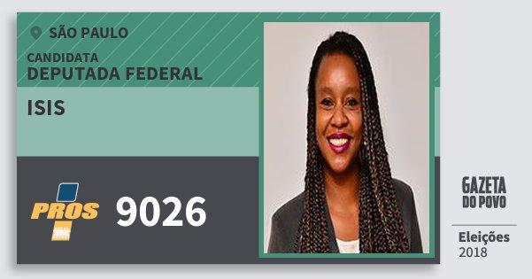 Santinho Isis 9026 (PROS) Deputada Federal | São Paulo | Eleições 2018