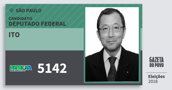 Santinho Ito 5142 (PATRI) Deputado Federal   São Paulo   Eleições 2018