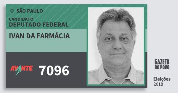Santinho Ivan da Farmácia 7096 (AVANTE) Deputado Federal | São Paulo | Eleições 2018