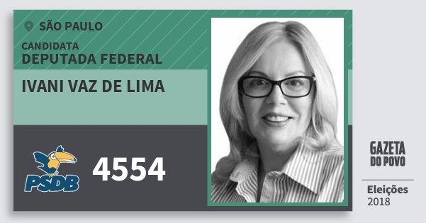 Santinho Ivani Vaz de Lima 4554 (PSDB) Deputada Federal | São Paulo | Eleições 2018