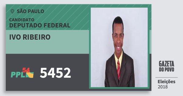 Santinho Ivo Ribeiro 5452 (PPL) Deputado Federal | São Paulo | Eleições 2018