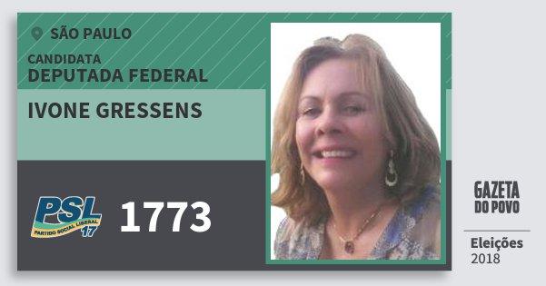 Santinho Ivone Gressens 1773 (PSL) Deputada Federal | São Paulo | Eleições 2018