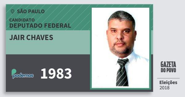 Santinho Jair Chaves 1983 (PODE) Deputado Federal | São Paulo | Eleições 2018