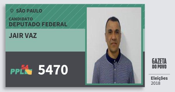 Santinho Jair Vaz 5470 (PPL) Deputado Federal | São Paulo | Eleições 2018
